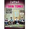 The Skin Tones - Loud in London Presents