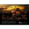 The Chaos Theory Play