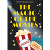 The Magic of the Movies