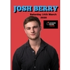 Josh Berry - Who Does He Think He Is? - Leicester Square Theatre 14th March 2020