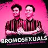 Stephen Bailey & Brennan Reece: Bromosexuals