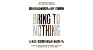Bring to Nothing