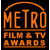 Metro Film & TV Awards