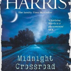 A gentle Texan murder, with vampires: A Midnight Crossroad review