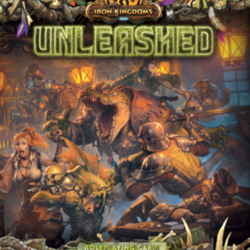 A Beautiful Nightmare: A Review of Iron Kingdoms Unleashed