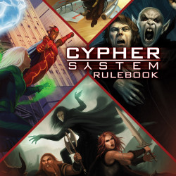 Decrypting the Cyphers: A Preview of the Cypher System Rulebook