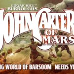 John Carter of Mars is an out of this world Kickstarter success