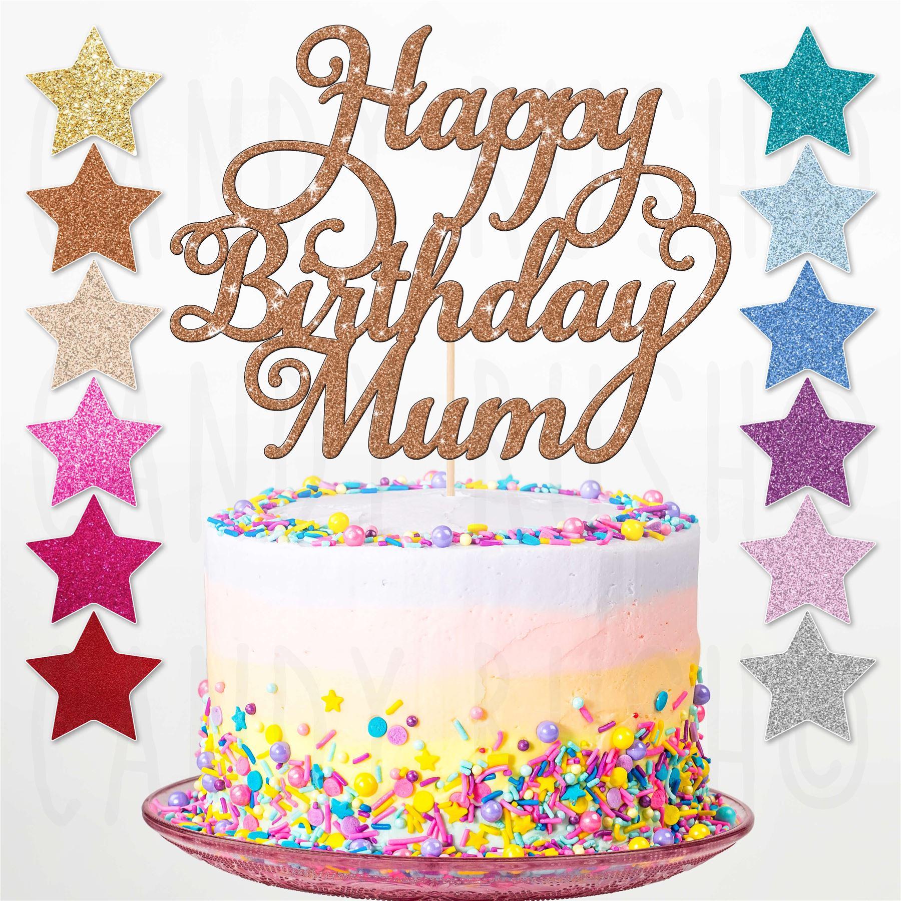 Custom Personalised Happy Birthday Mum Glitter Cake Topper Party