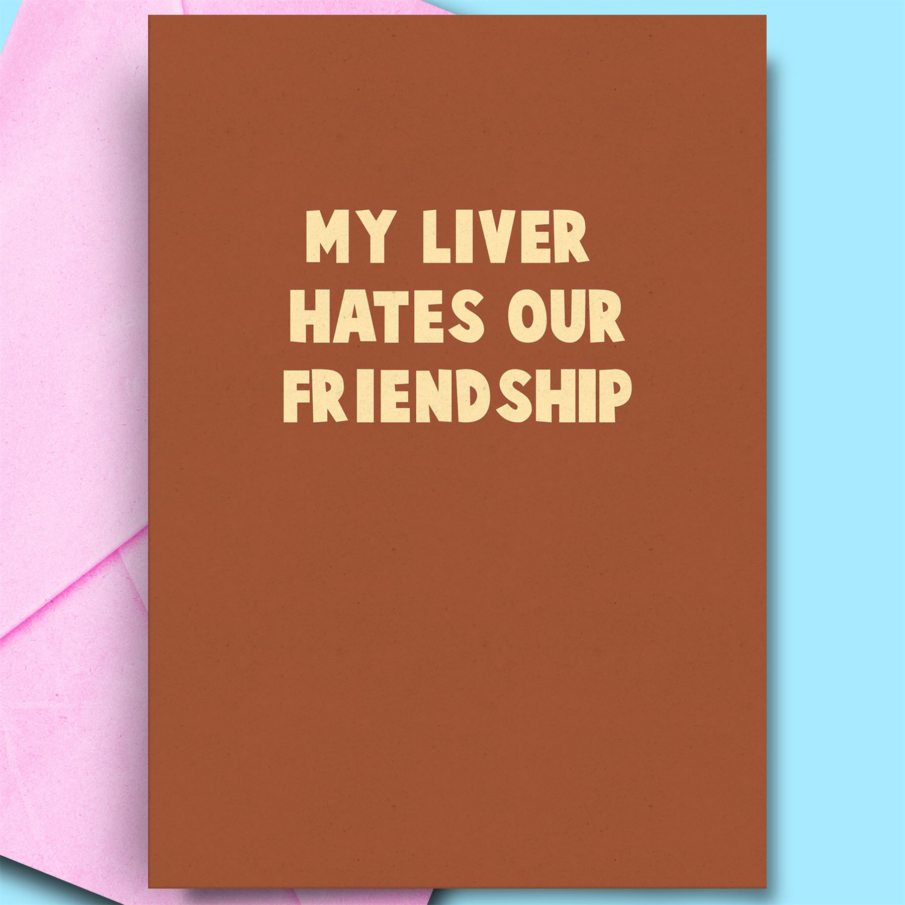 Details About Funny Birthday Card For BFF Mate Best Friend My Liver Humour Adult Cheeky