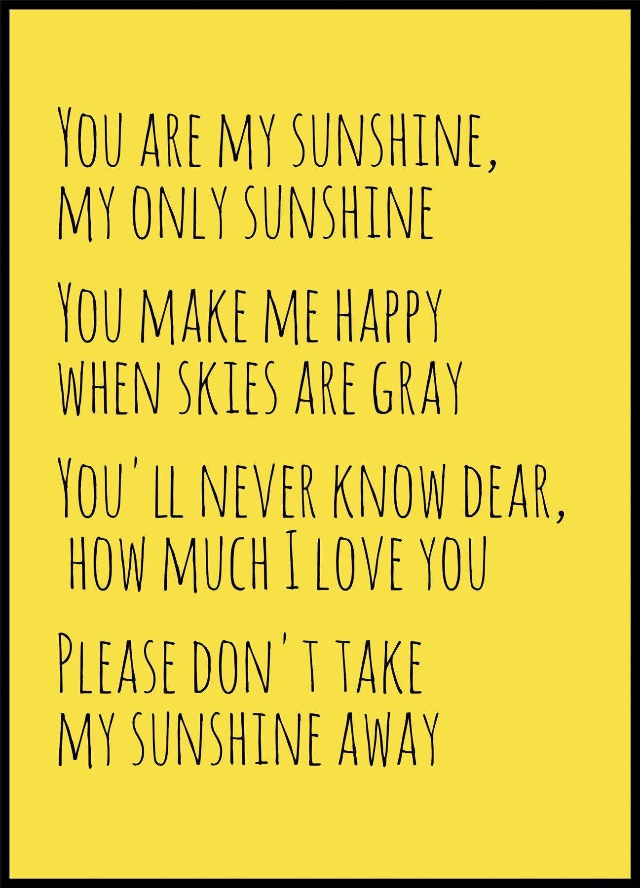 Resultado de imagem para you are my sunshine