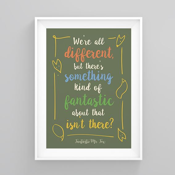 Fantastic Mr Fox Printed Quote We Re All Different Original Poster Ebay