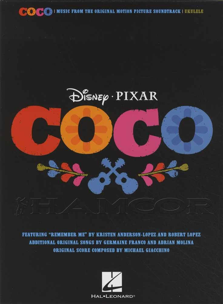 Disney Coco Soundtrack for Ukulele Chord Melody Songbook Motion Picture