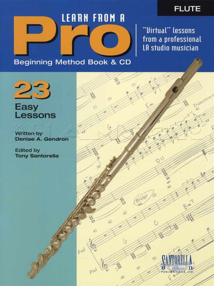 Details about Learn From A Pro Flute Sheet Music Book with CD How To Play  23 Easy Lessons