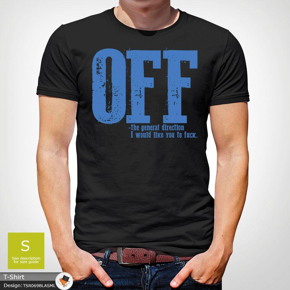 F-ck-Off-T-Shirt-Funny-Mens-Explicit-Adult-Rude-Swear-Teenager-Xmas-Gift-Black thumbnail 5