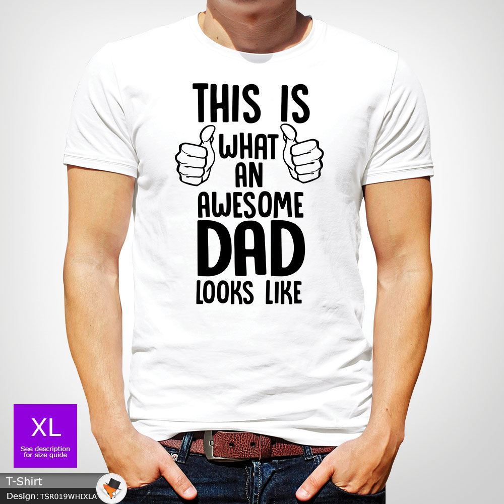 06951ab9 Father's Day Gift THIS IS WHAT AN AWESOME DAD LOOKS LIKE T-Shirt ...