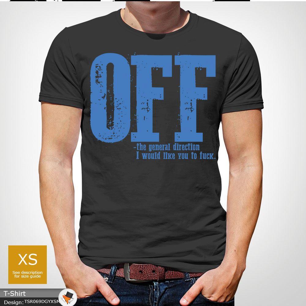 F-ck-Off-T-Shirt-Funny-Mens-Explicit-Adult-Rude-Swear-Teenager-Xmas-Gift-Black thumbnail 20