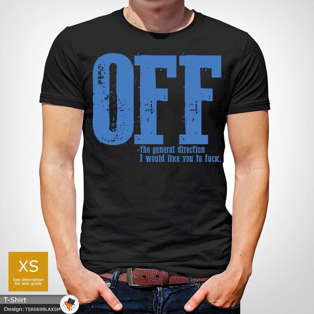 F-ck-Off-T-Shirt-Funny-Mens-Explicit-Adult-Rude-Swear-Teenager-Xmas-Gift-Black thumbnail 4