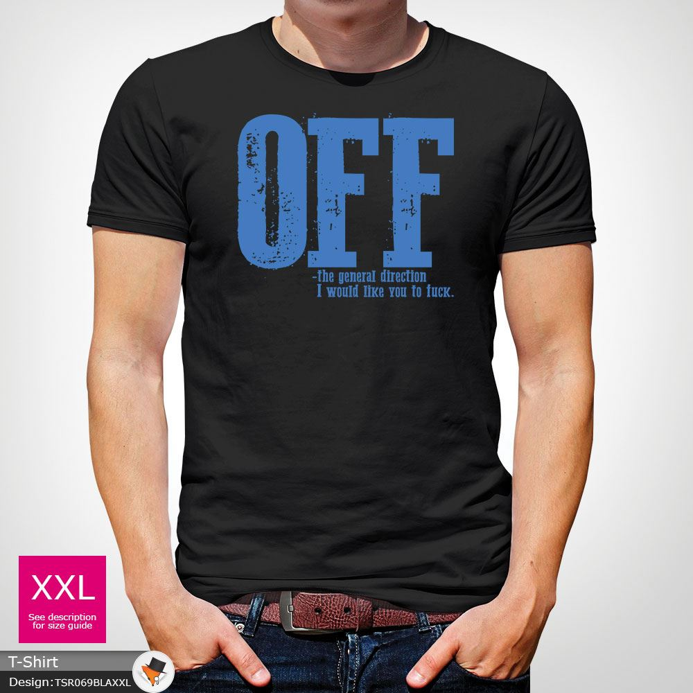 F-ck-Off-T-Shirt-Funny-Mens-Explicit-Adult-Rude-Swear-Teenager-Xmas-Gift-Black thumbnail 6