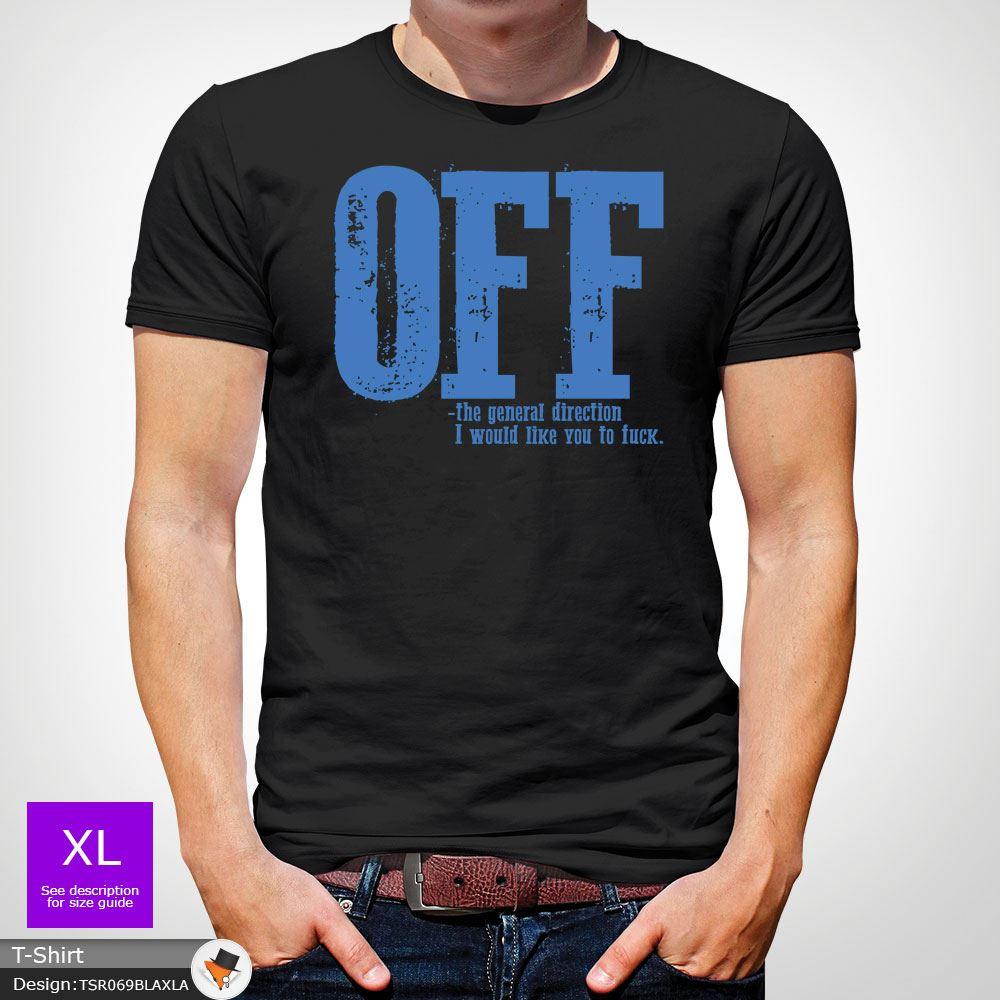 F-ck-Off-T-Shirt-Funny-Mens-Explicit-Adult-Rude-Swear-Teenager-Xmas-Gift-Black thumbnail 7