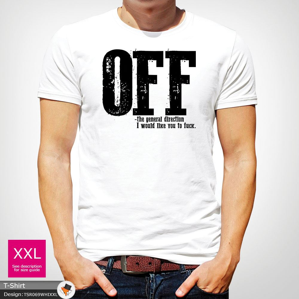 F-ck-Off-T-Shirt-Funny-Mens-Explicit-Adult-Rude-Swear-Teenager-Xmas-Gift-Black thumbnail 46