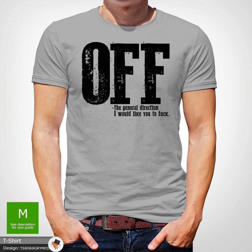 F-ck-Off-T-Shirt-Funny-Mens-Explicit-Adult-Rude-Swear-Teenager-Xmas-Gift-Black thumbnail 25