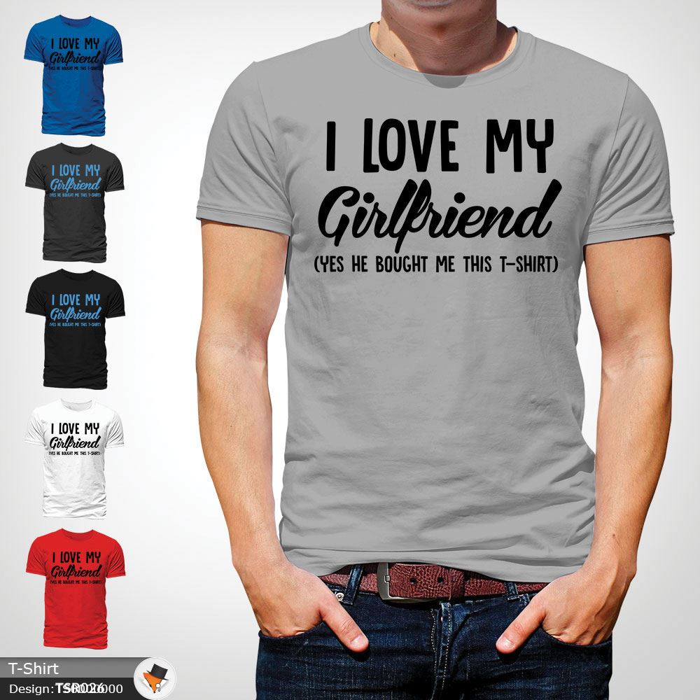 b0a13519 Details about I Love My Girlfriend Mens T Shirt Funny Anniversary Top Boyfriend  Tee Gift Gray
