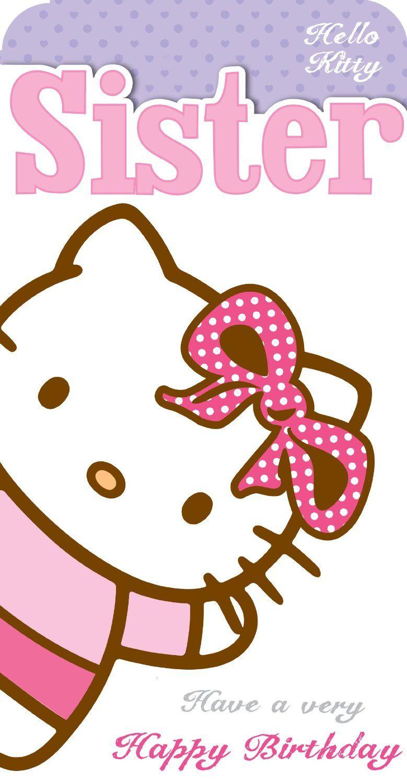 Hello Kitty Happy Birthday Card for Sister Hello Sister Card – Hello Kitty Birthday Cards