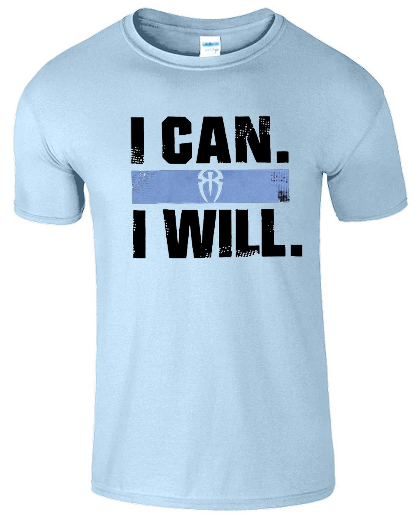 Roman Reigns I Can I Will Mens T Shirt Wwe Top Tee Gift T Shirt