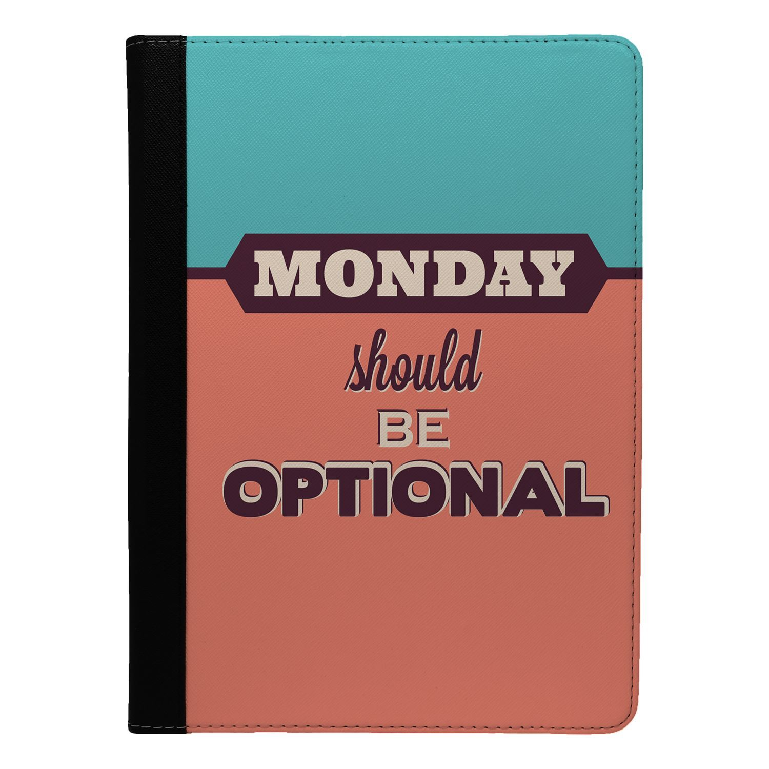 Funny-Monday-Quote-Flip-Case-Cover-For-Apple-iPad-S8679