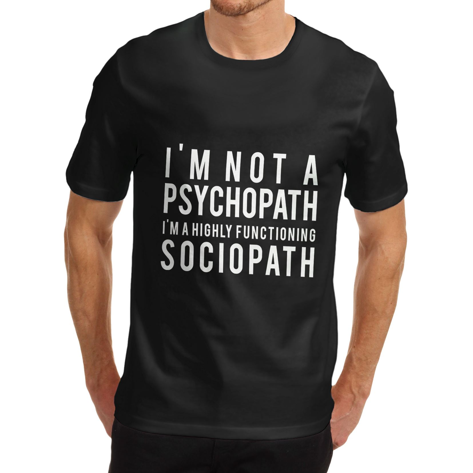 Men-039-s-I-039-m-not-a-Psychopath- 308a99f02