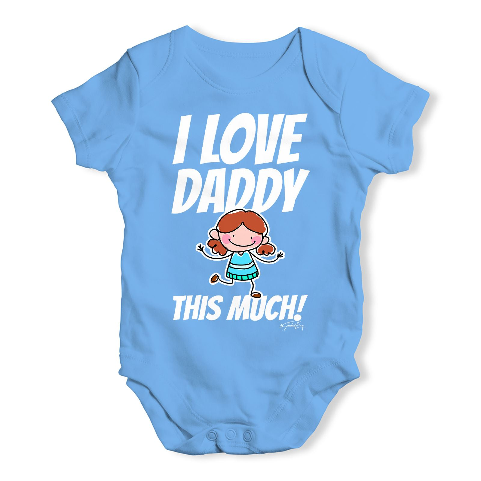 Twisted Envy I Love Daddy This Much Girl Baby Uni Funny Baby Grow
