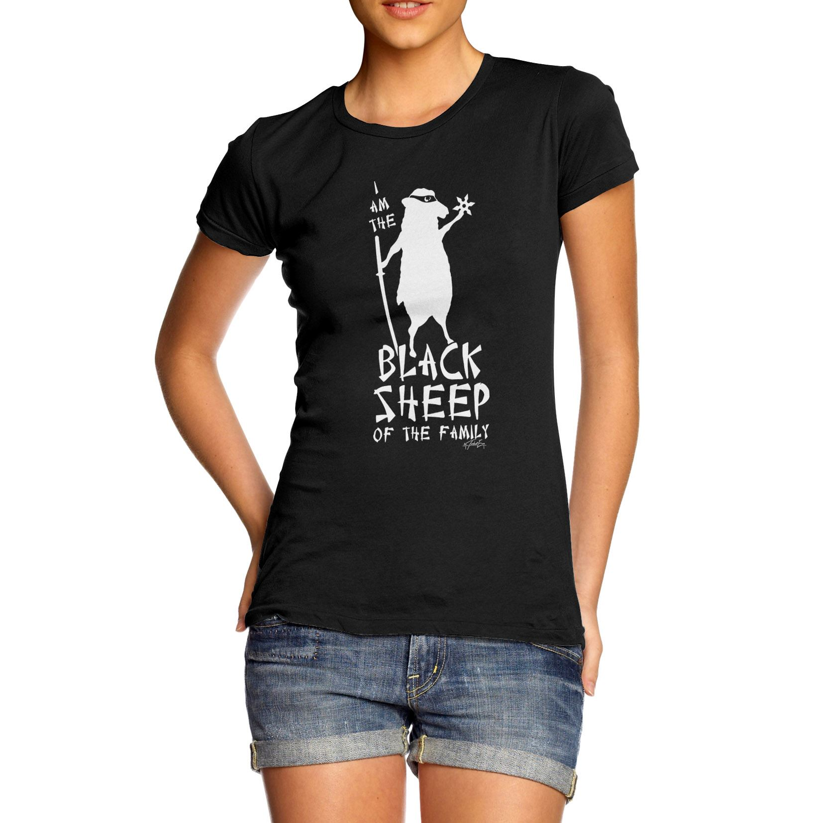 Women's I Am The Black Sheep Of The Family Funny T-Shirt ...