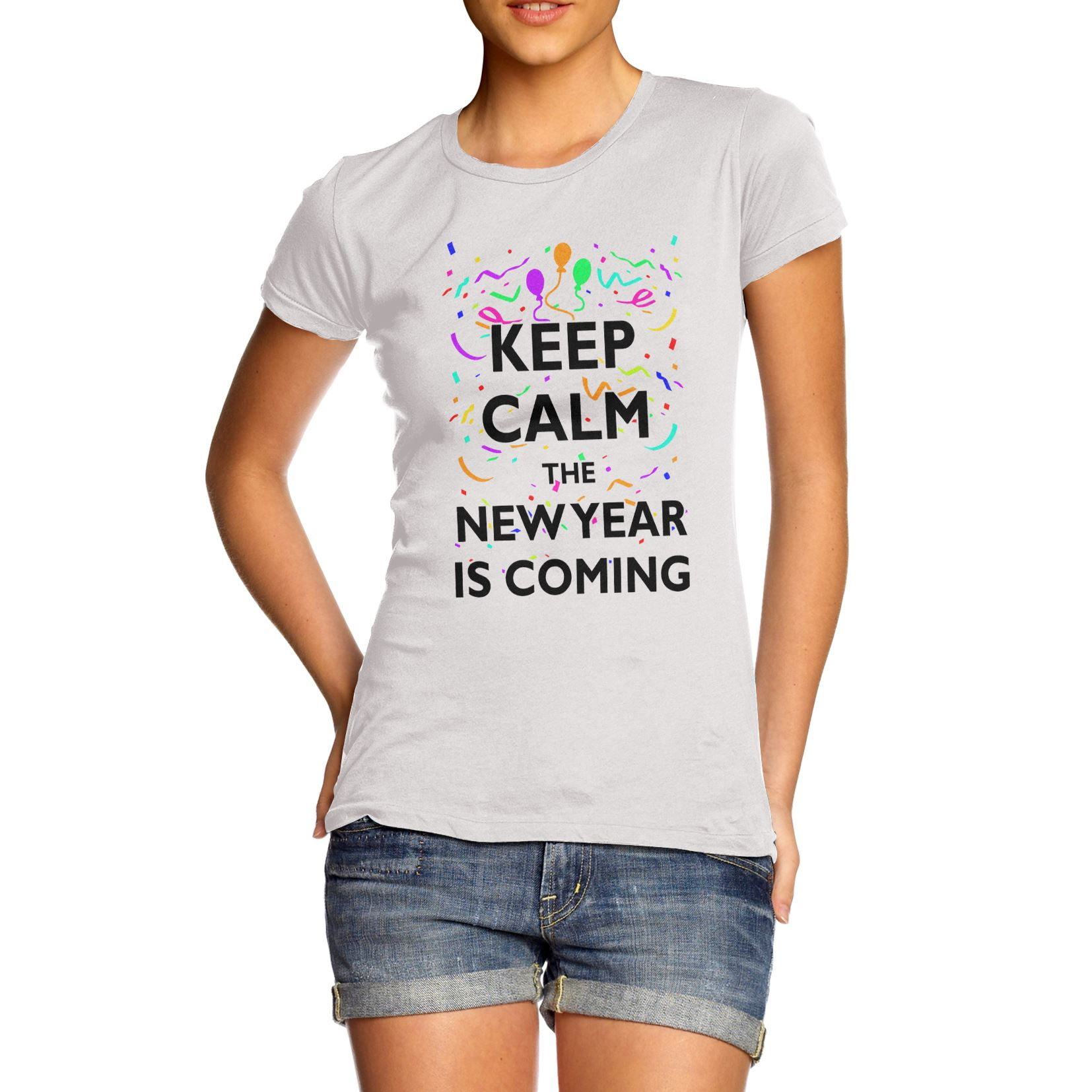 Women\'s Keep Calm New Year Is Coming Slogan Premium Cotton T-Shirt ...