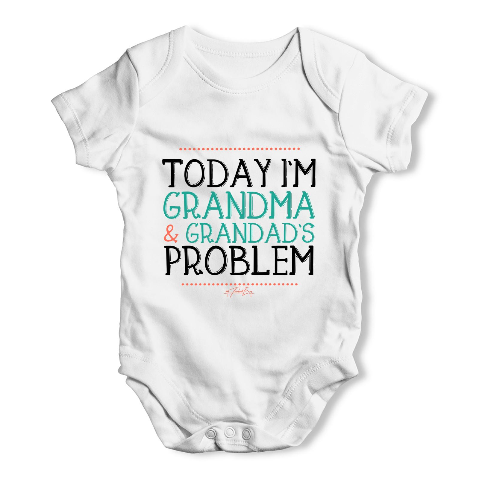 Today I m Grandma And Grandad s Problem Baby Uni Funny Baby Grow