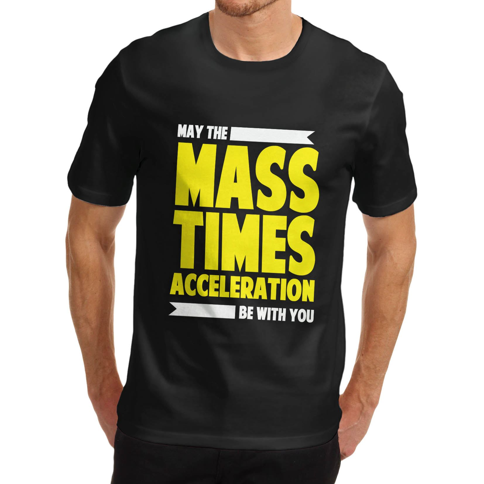 Men-039-s-May-The-Mass-Times-Acceleration-Be-With-You-Funny-T-Shirt