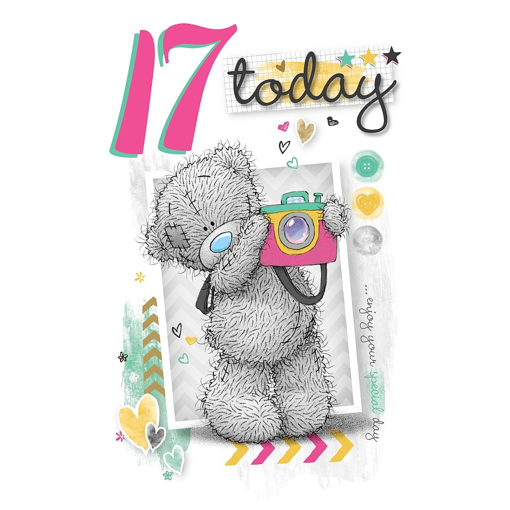 Me To You Birthday Cards 1 17 Bdays 1st 13th 16th Birthday Cards