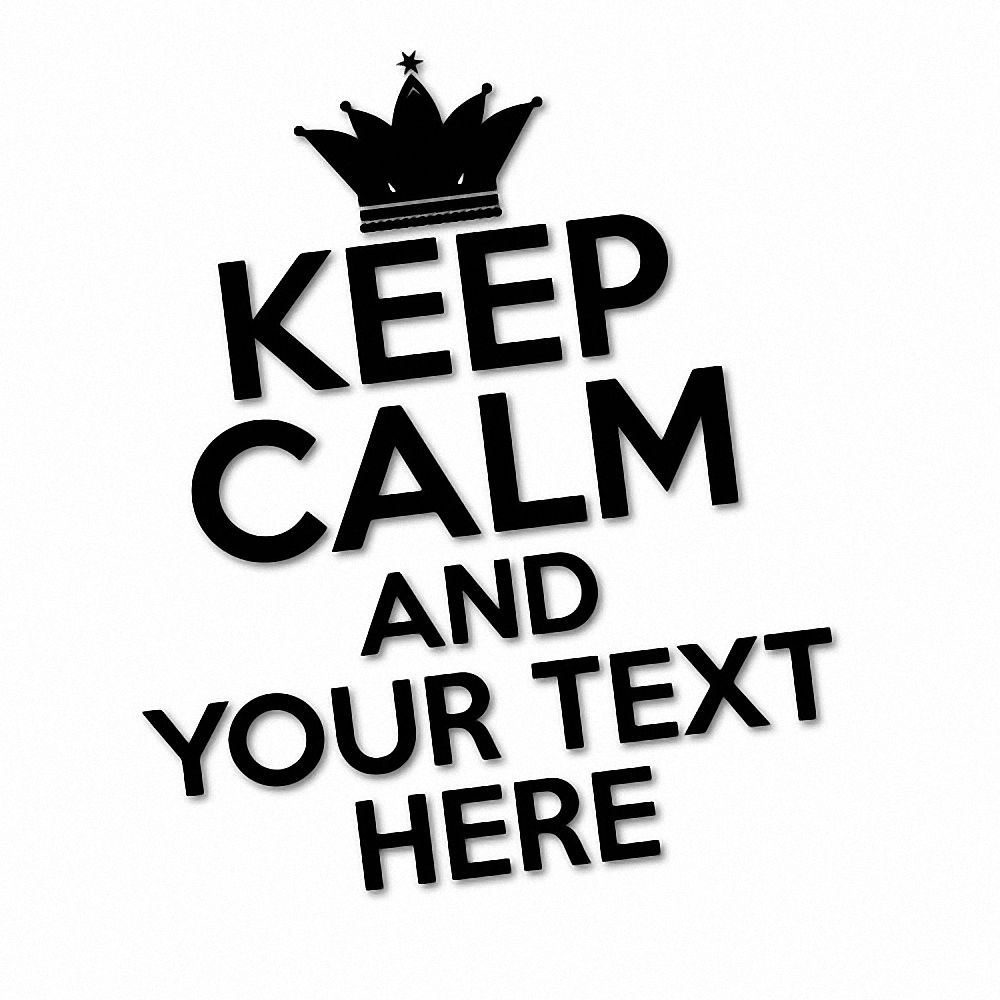 Details about custom text keep calm sticker decal car vinyl personalized text 6308en