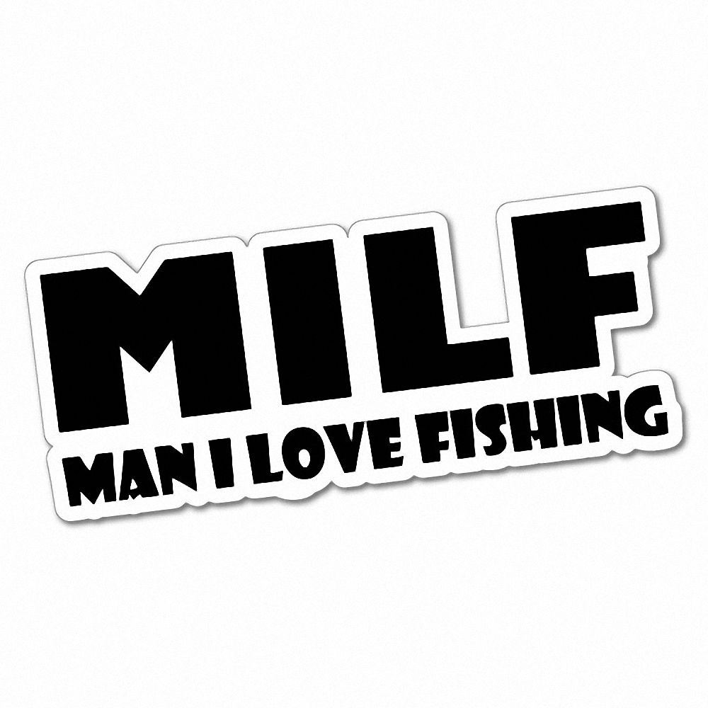 Details about milf man i love fishing sticker decal boat fishing tackle 4x4 5411st