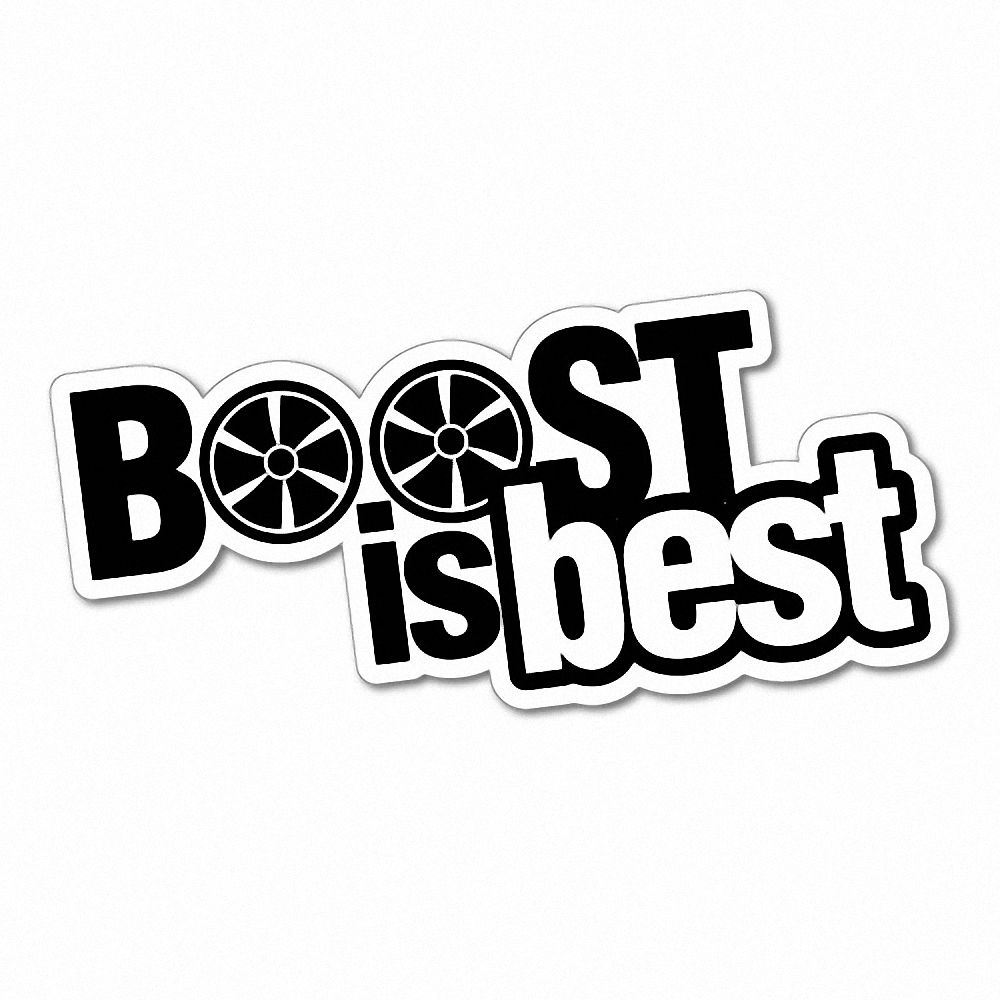 Details about boost is the best sticker decal jdm car drift vinyl funny turbo 5726e