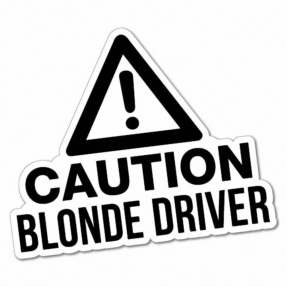 Details about caution blonde driver sticker funny car stickers novelty decals 5881e