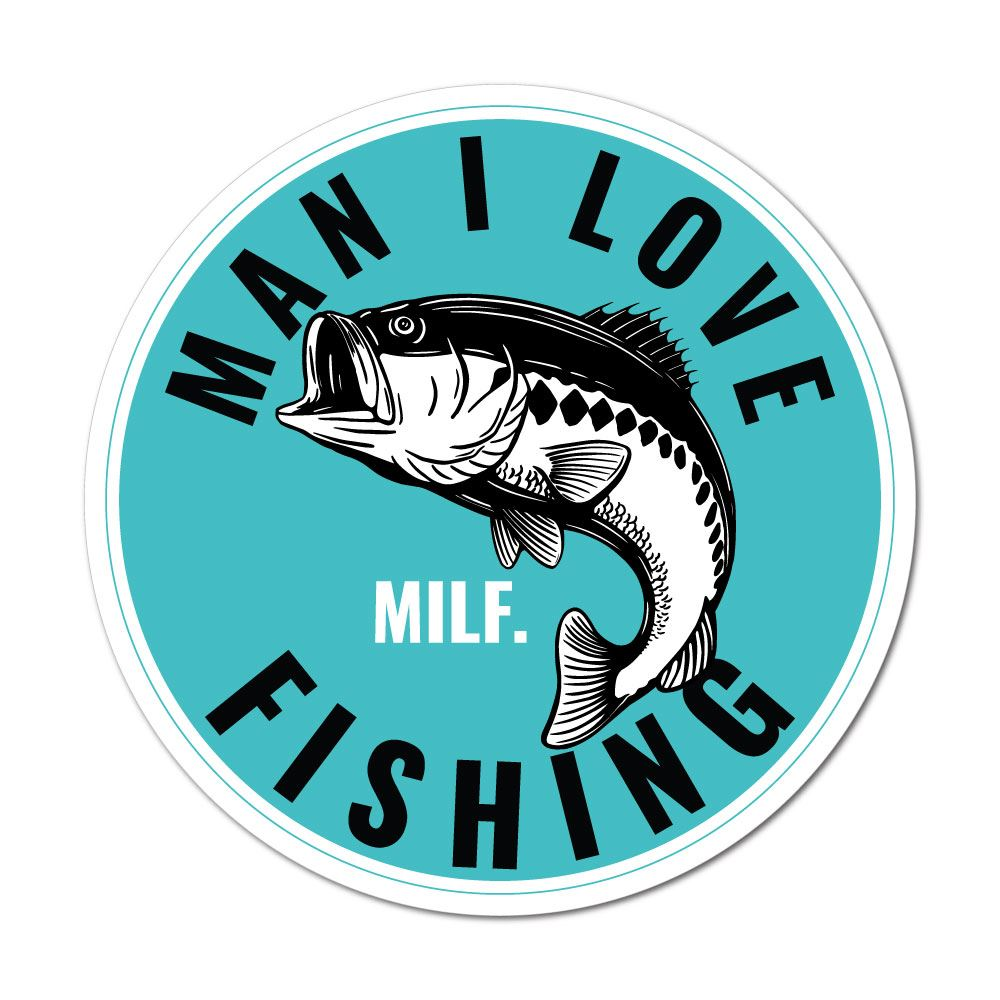 MILF Man I Love Fishing Decal Window Sticker Salt Fresh Water tackle B2G1Free
