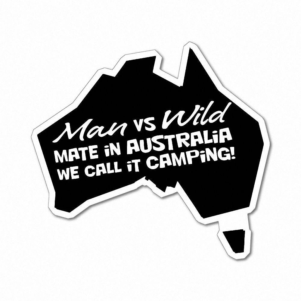 Details about man vs wild we call it camping sticker aussie car flag 4x4 funny ute 5265en