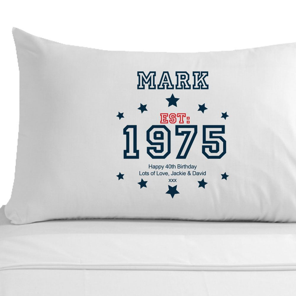 Details About Personalised 40th Birthday Gift Mens Pillowcase Husband Brother Dad Ideas