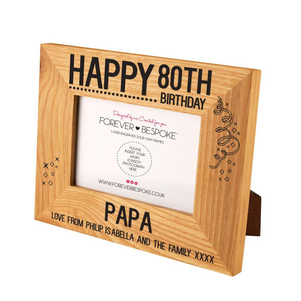 Personalised 80th Birthday Engraved Oak Frame, Custom Keepsake for ...