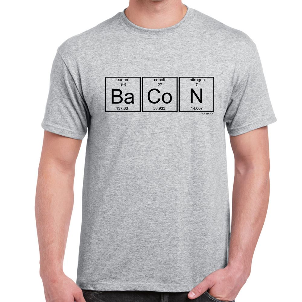 Alm786t mens funny printed slogans t shirts bacon chemistry element alm786t mens funny printed slogans t shirts bacon gumiabroncs Image collections