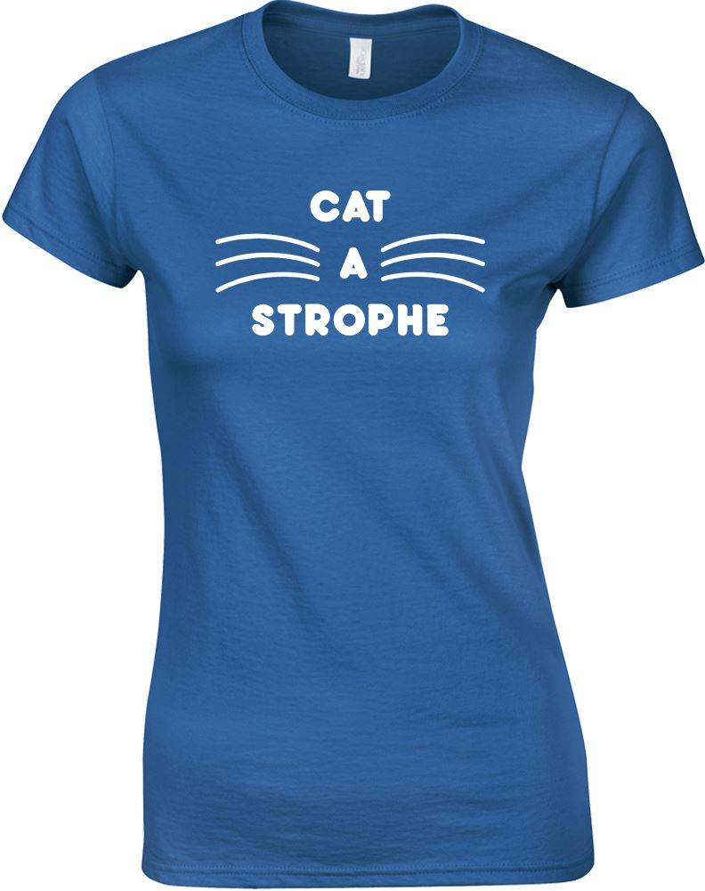 Cat-A-Strophe-Ladies-Printed-T-Shirt-Cute-Design-Women-Casual-Cotton-Tee-Top