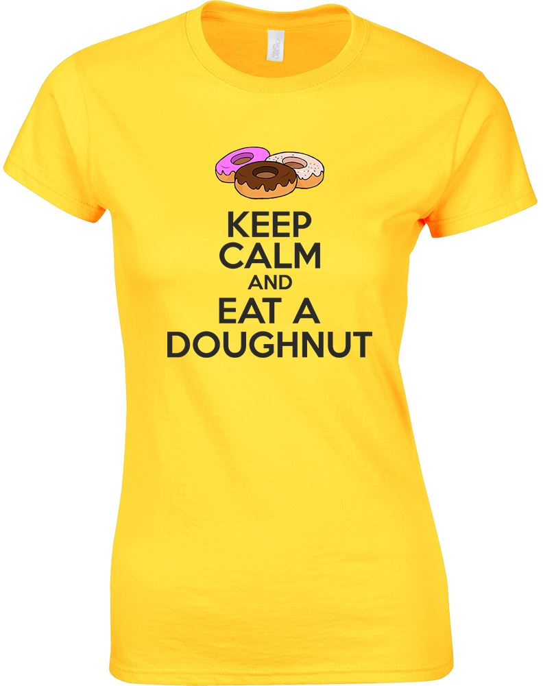 Keep-Calm-And-Eat-A-Doughnut-Ladies-Printed-T-Shirt