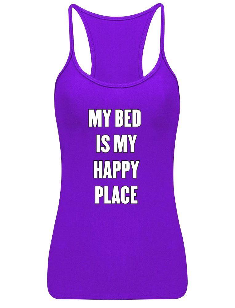 Para-mujer-mi-cama-es-mi-lugar-feliz-Impreso-chaleco-top-con-tiras-Racerback-Sports-Wear