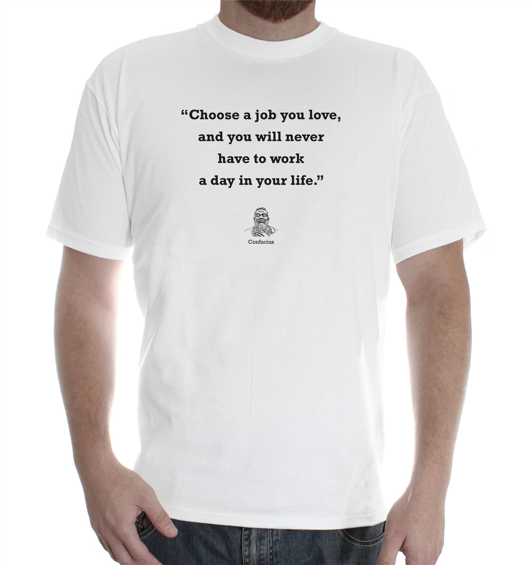 T shirt design job - Confucius Quote Job Work Life Wow Success T