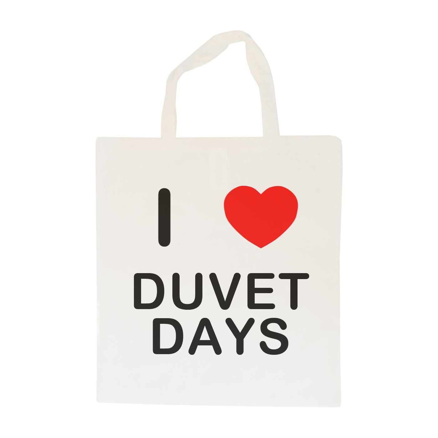 I Love Duvet Days - Cotton Bag | Size choice Tote, Shopper or Sling